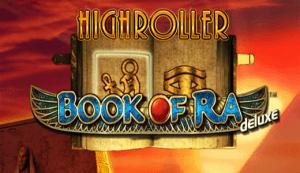High Roller Book of Ra Deluxe